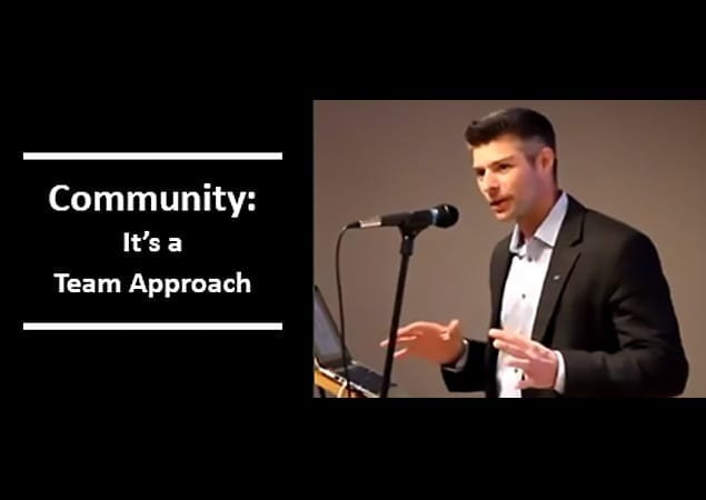 Community: It's A Team Approach